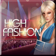 Play High Fashion Mobile Slot Now!