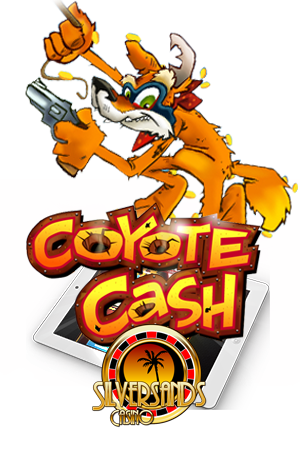 Play Coyote Cash Slot at Silver Sands Mobile Casino Today!